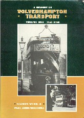 A History of Wolverhampton Transport Volume One